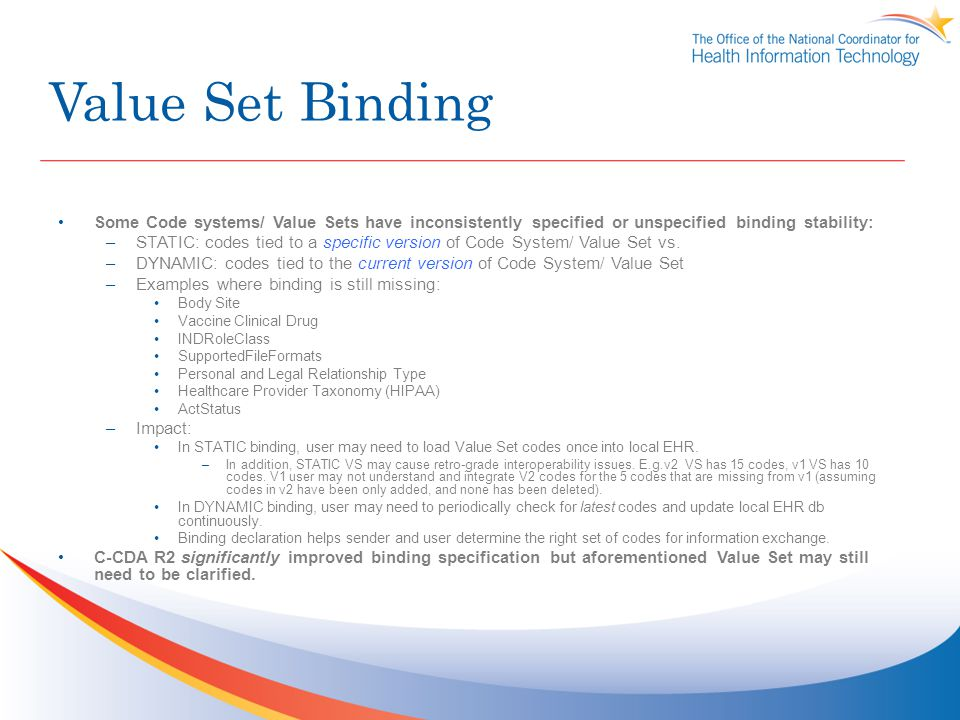 Value Set Binding Some Code systems/ Value Sets have inconsistently specified or unspecified binding stability: