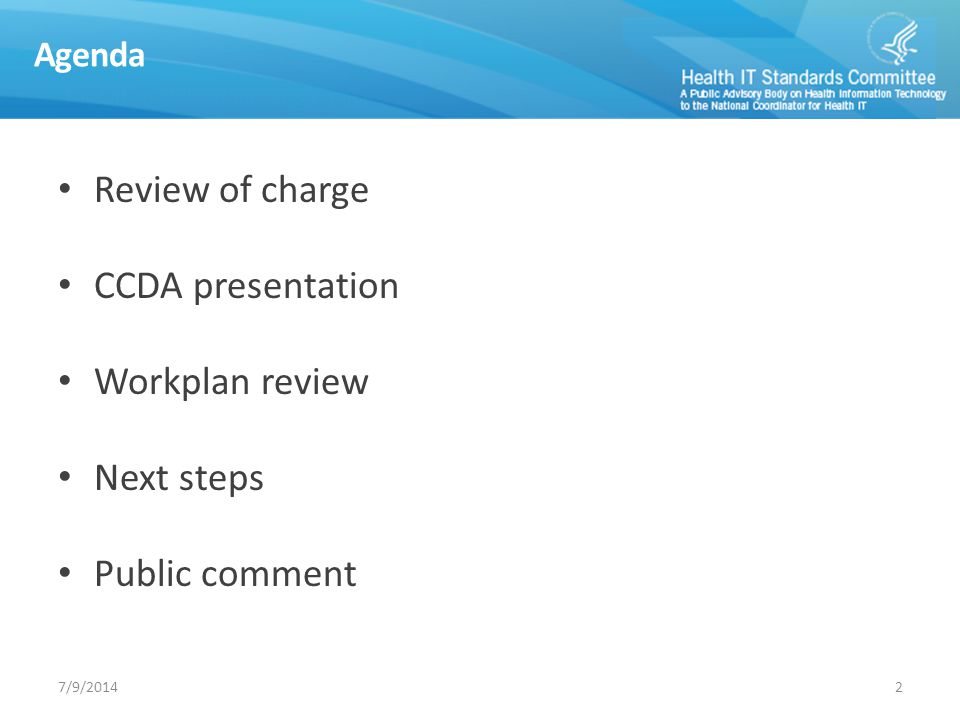 Review of charge CCDA presentation Workplan review Next steps