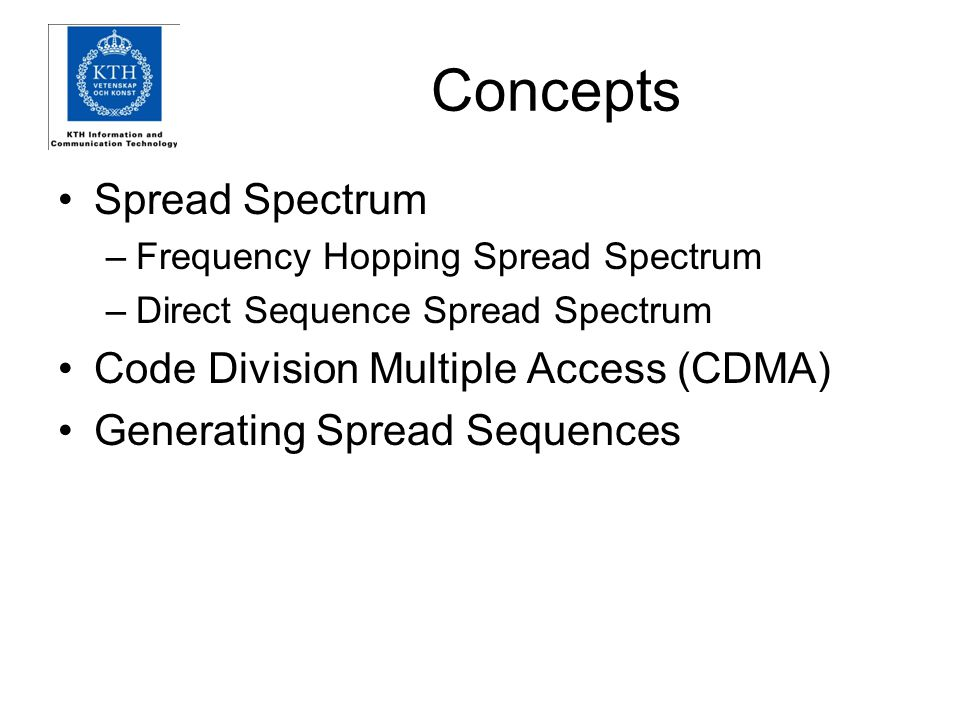 Concepts Spread Spectrum Code Division Multiple Access (CDMA)