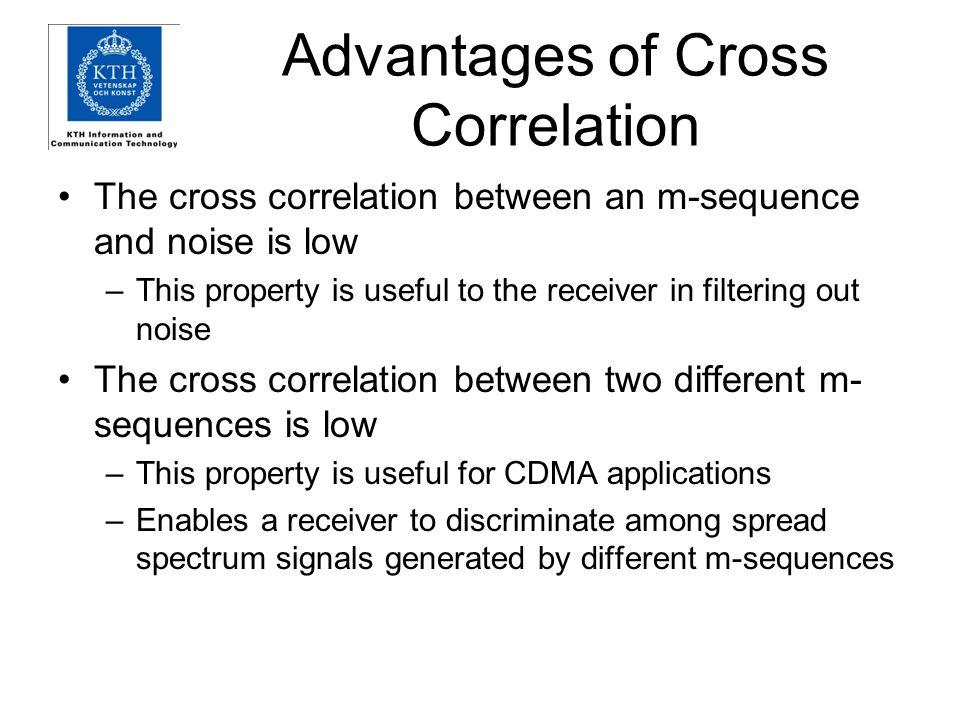 Advantages of Cross Correlation
