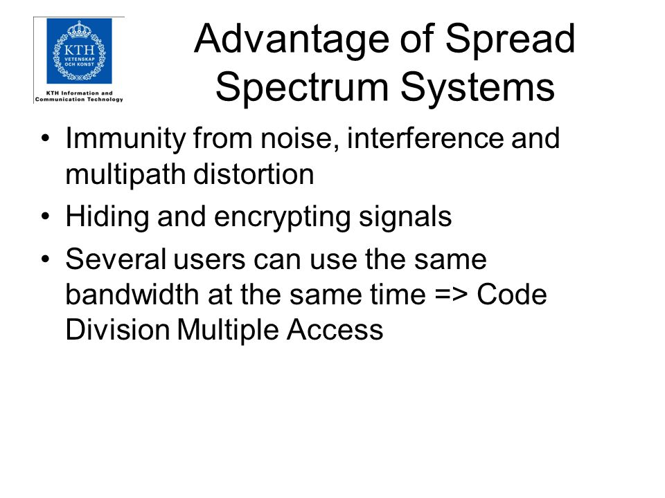Advantage of Spread Spectrum Systems