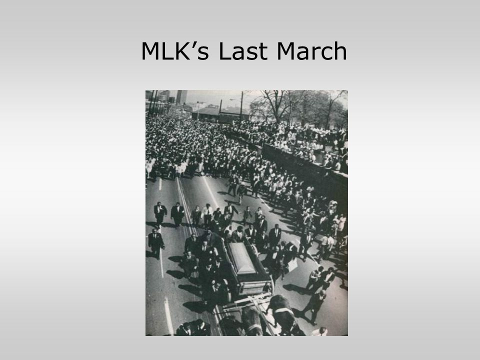 MLK's Last March