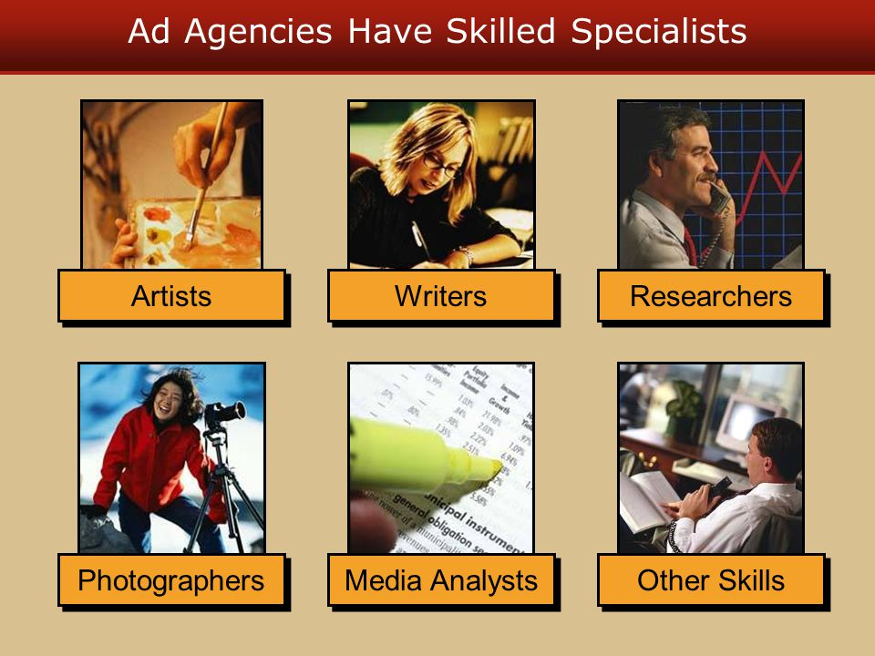 Ad Agencies Have Skilled Specialists