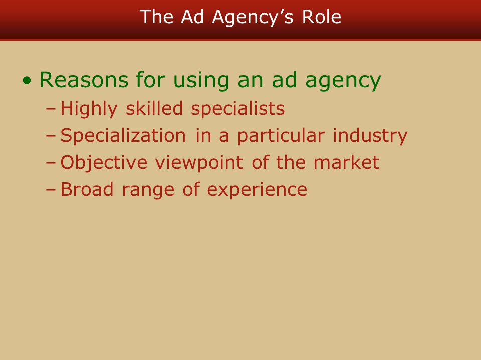 Reasons for using an ad agency