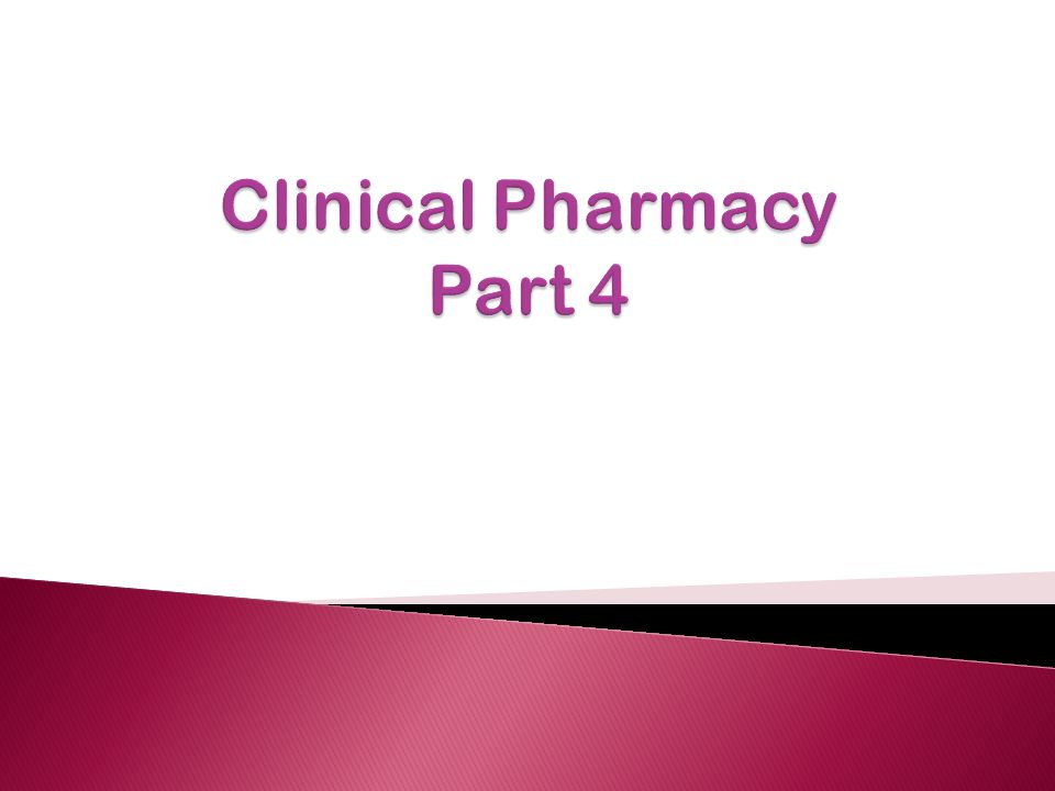 Clinical Pharmacy Part 4