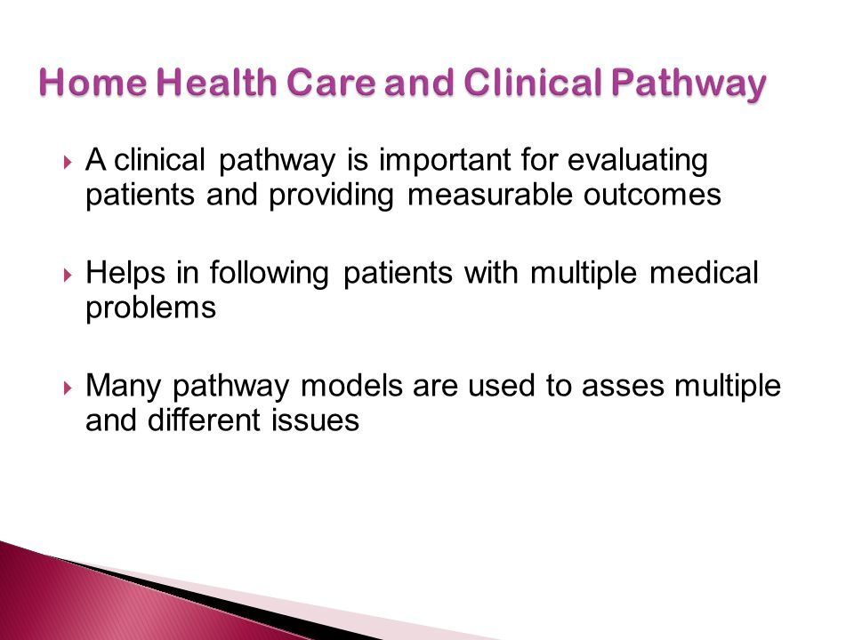 Home Health Care and Clinical Pathway