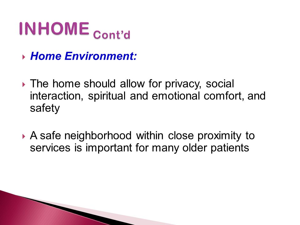 INHOME Cont'd Home Environment: