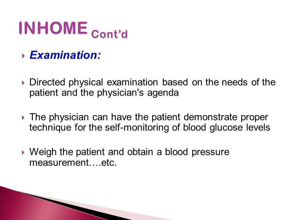 INHOME Cont'd Examination: