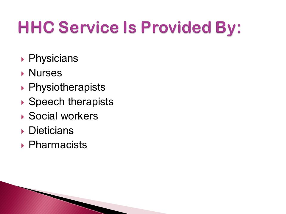 HHC Service Is Provided By: