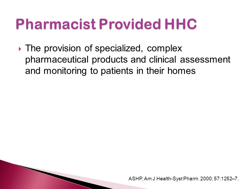 Pharmacist Provided HHC