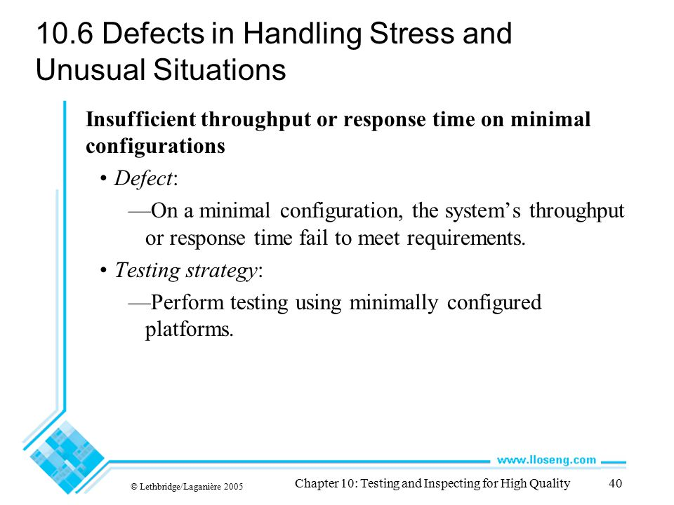 10.6 Defects in Handling Stress and Unusual Situations