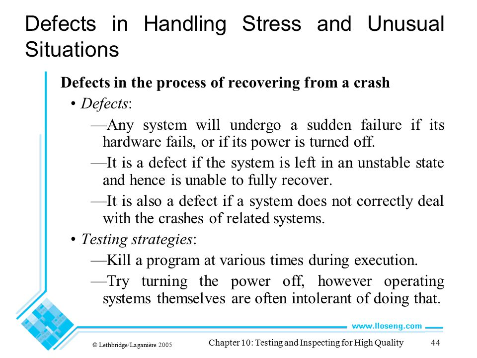 Defects in Handling Stress and Unusual Situations