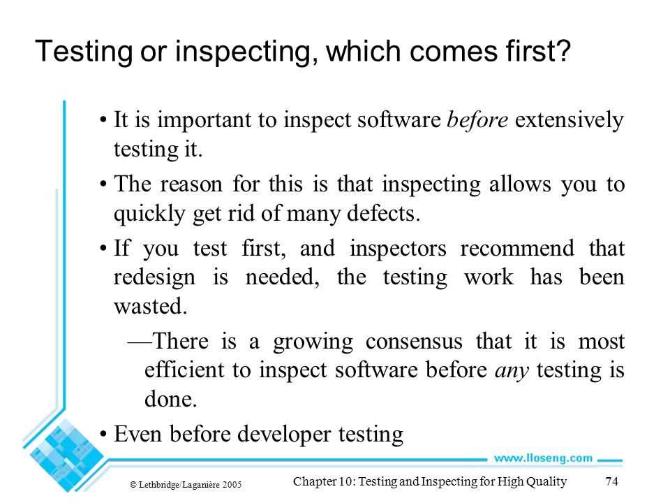Testing or inspecting, which comes first