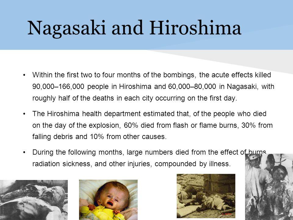 Nagasaki and Hiroshima