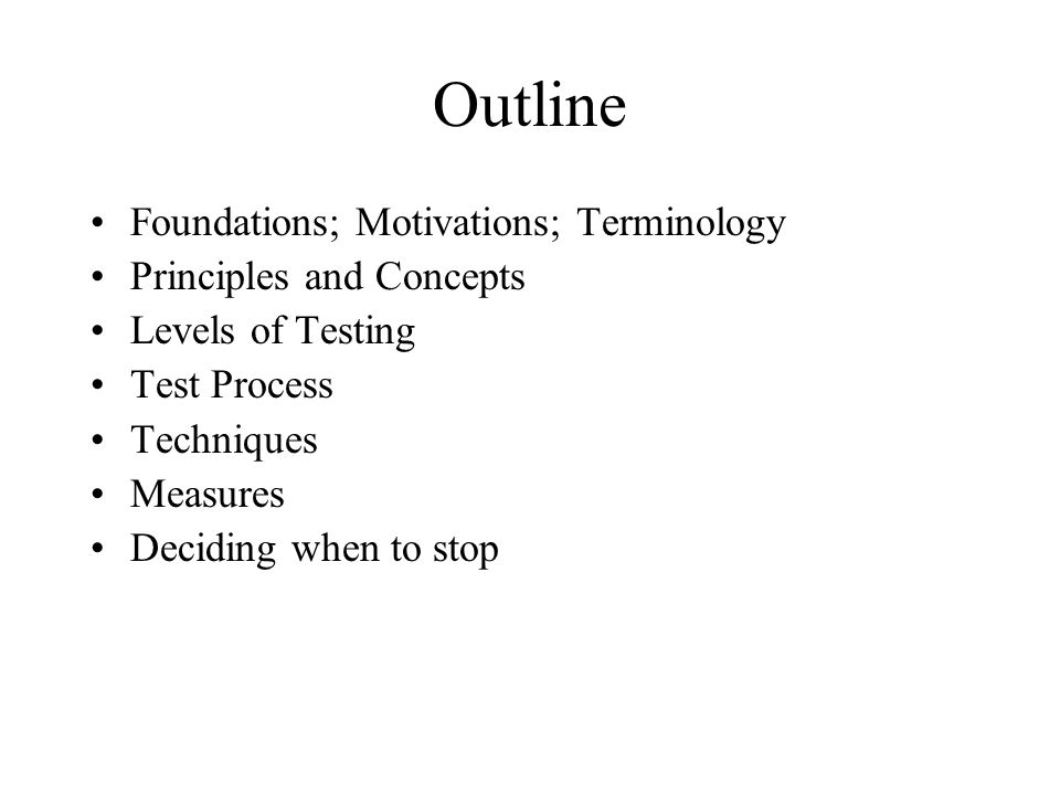 Outline Foundations; Motivations; Terminology Principles and Concepts