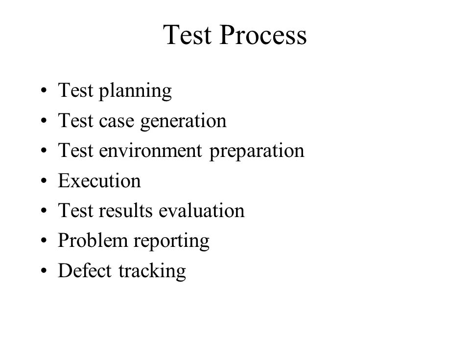 Test Process Test planning Test case generation
