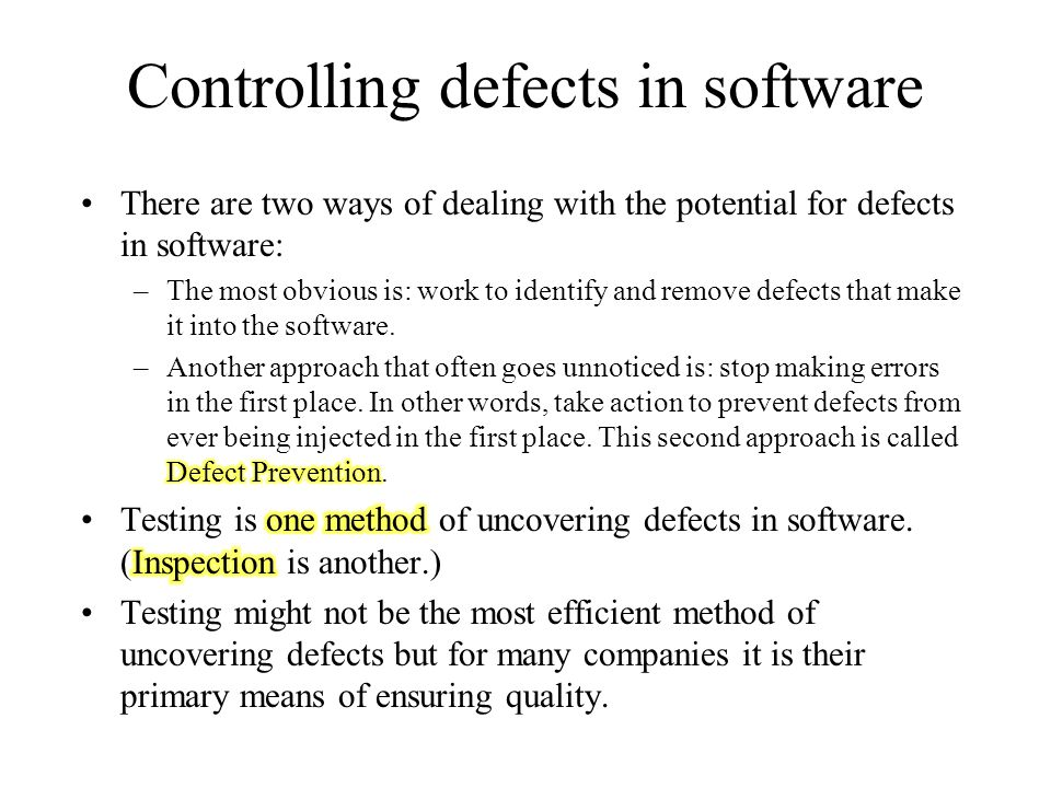Controlling defects in software