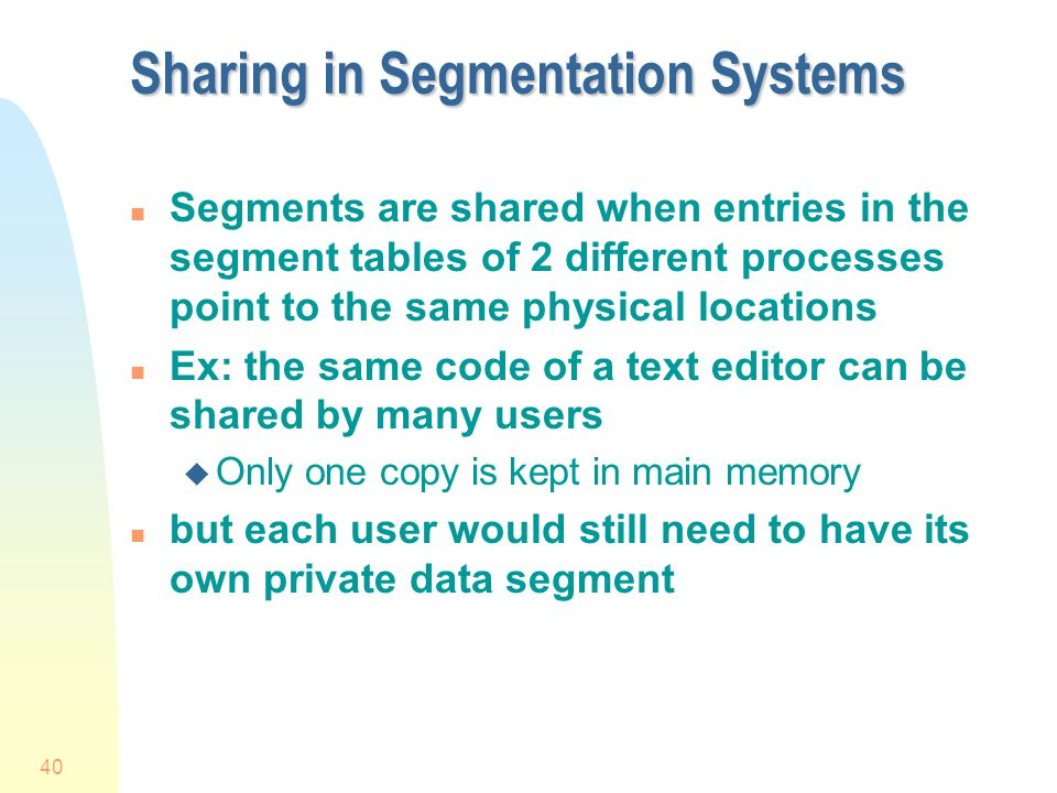 Sharing in Segmentation Systems