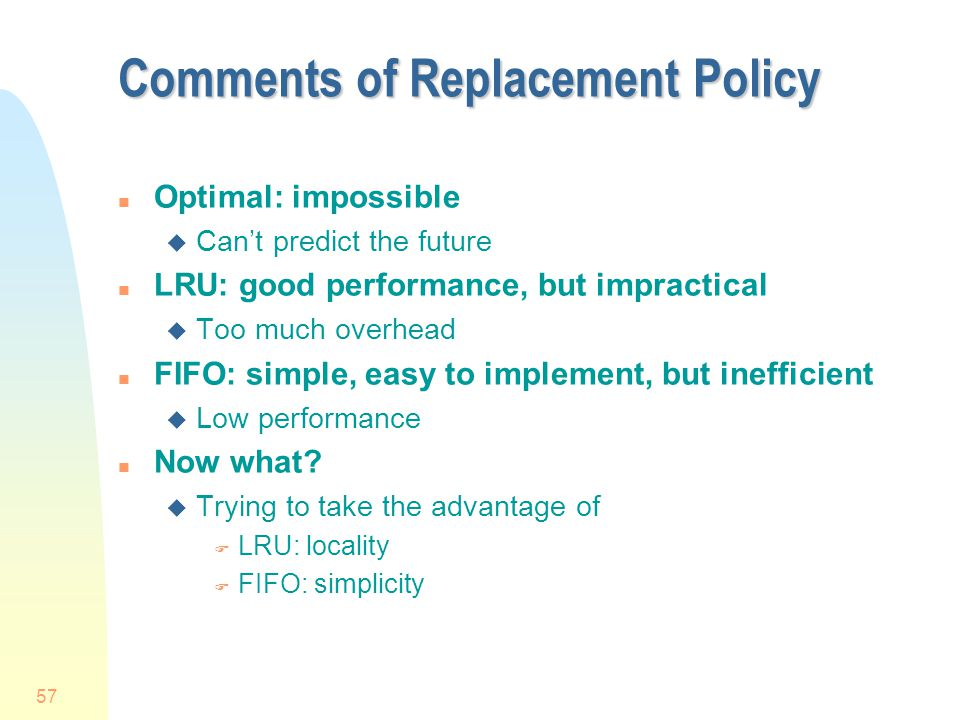 Comments of Replacement Policy