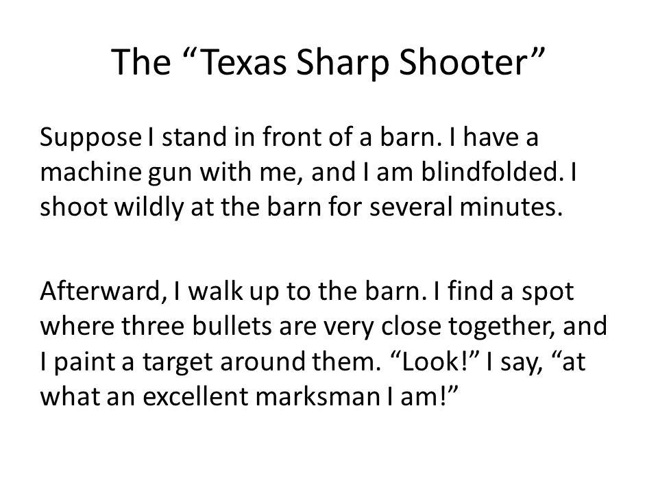 The Texas Sharp Shooter