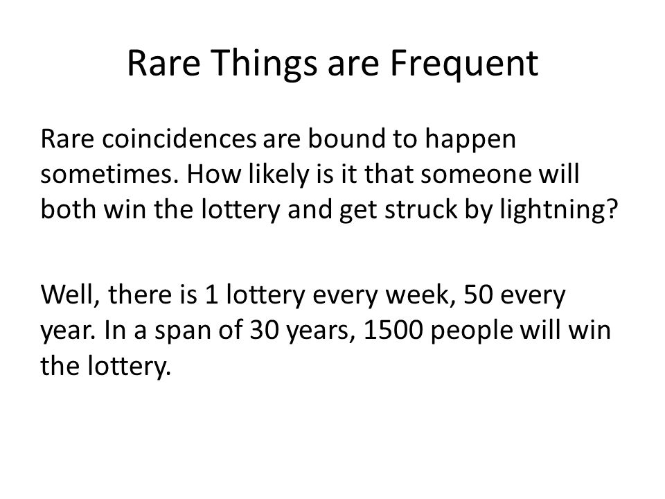 Rare Things are Frequent
