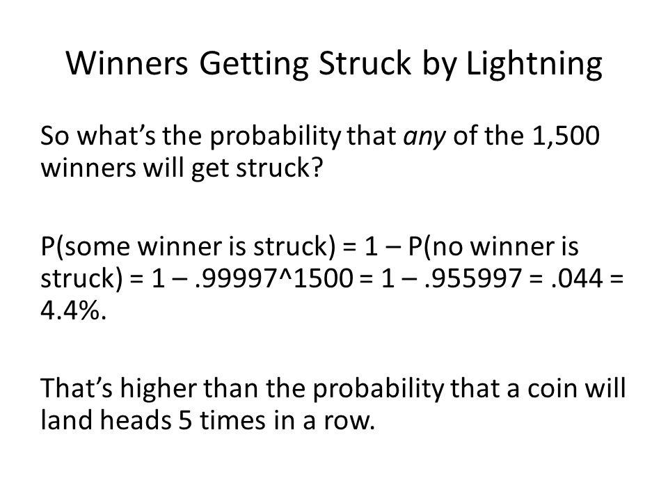 Winners Getting Struck by Lightning