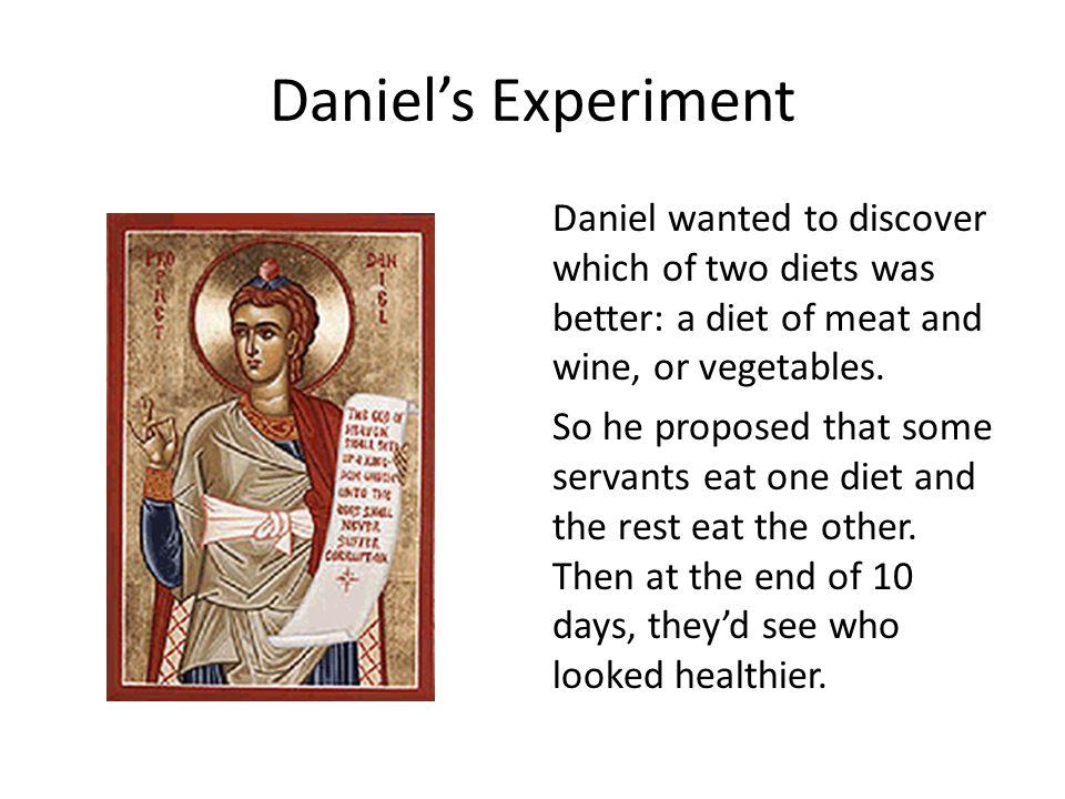 Daniel's Experiment