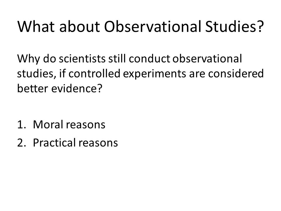 What about Observational Studies