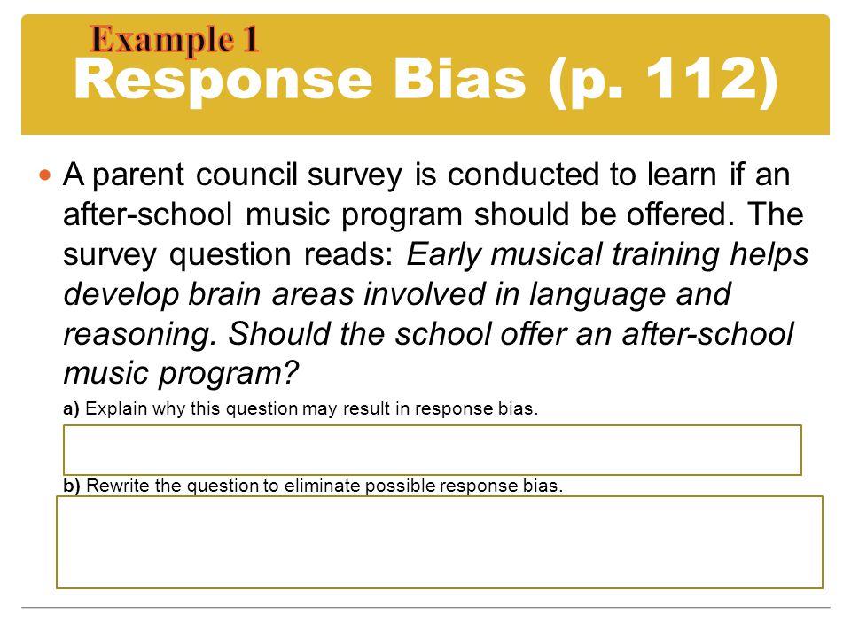 Response Bias (p. 112) Example 1
