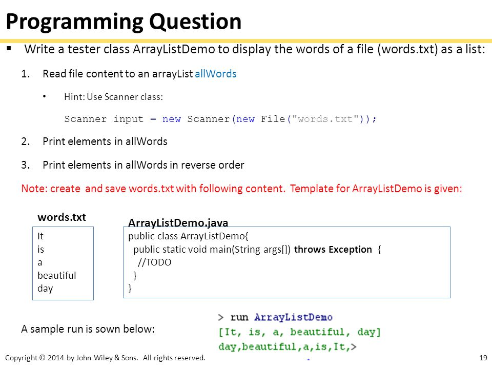 Programming Question Write a tester class ArrayListDemo to display the words of a file (words.txt) as a list: