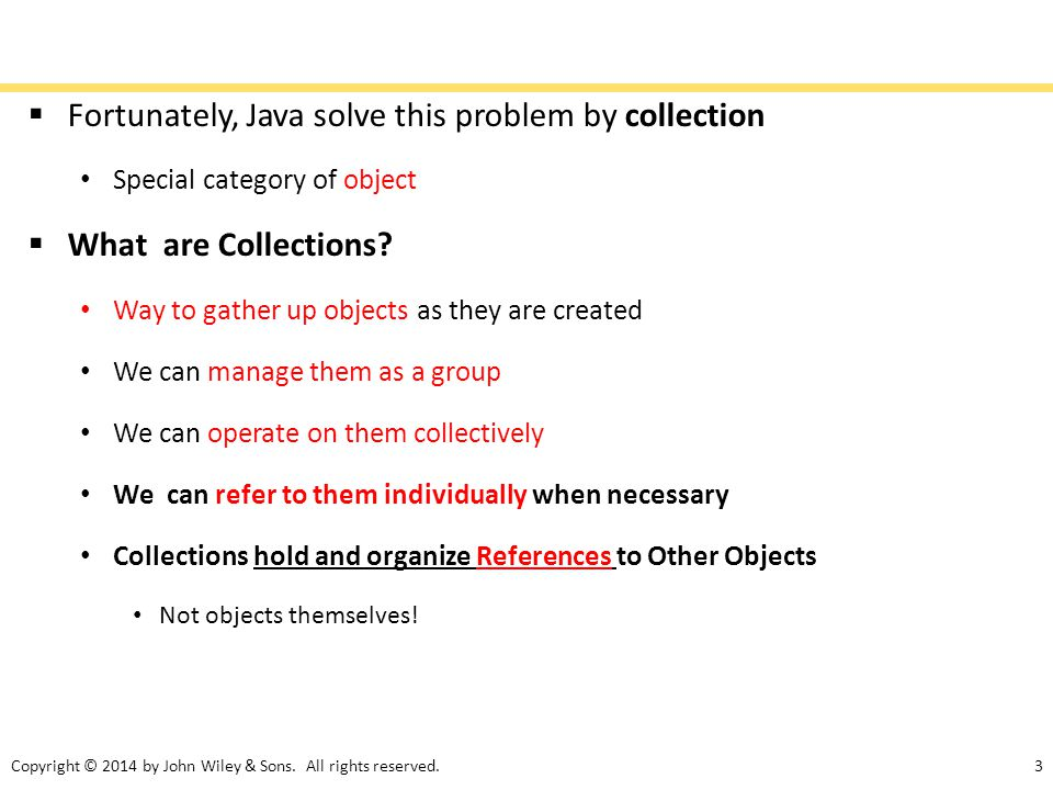 Fortunately, Java solve this problem by collection