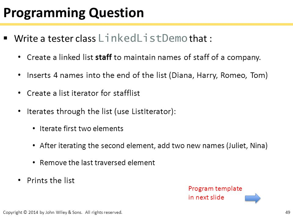 Programming Question Write a tester class LinkedListDemo that :