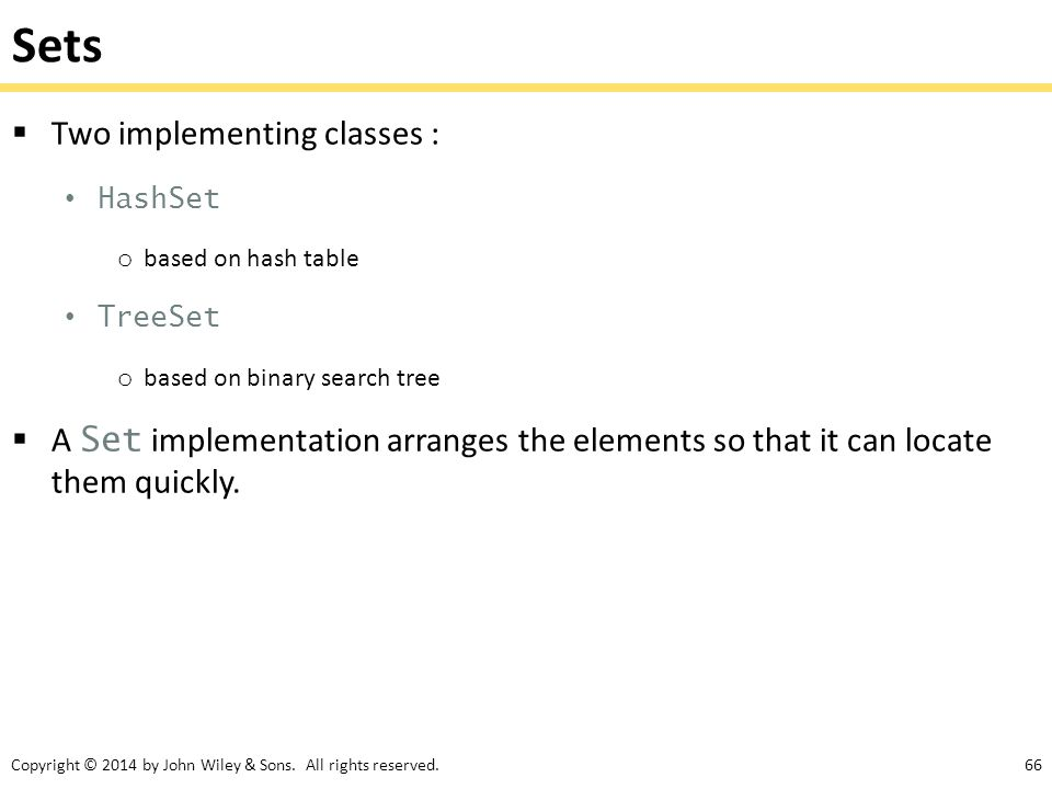Sets Two implementing classes :