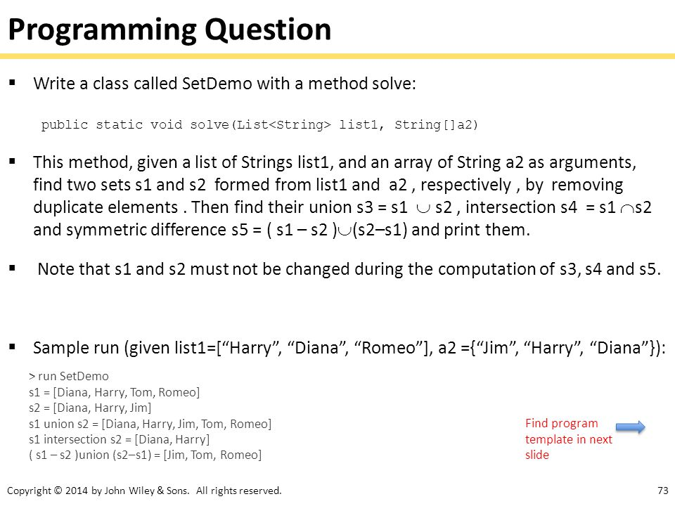 Programming Question Write a class called SetDemo with a method solve: