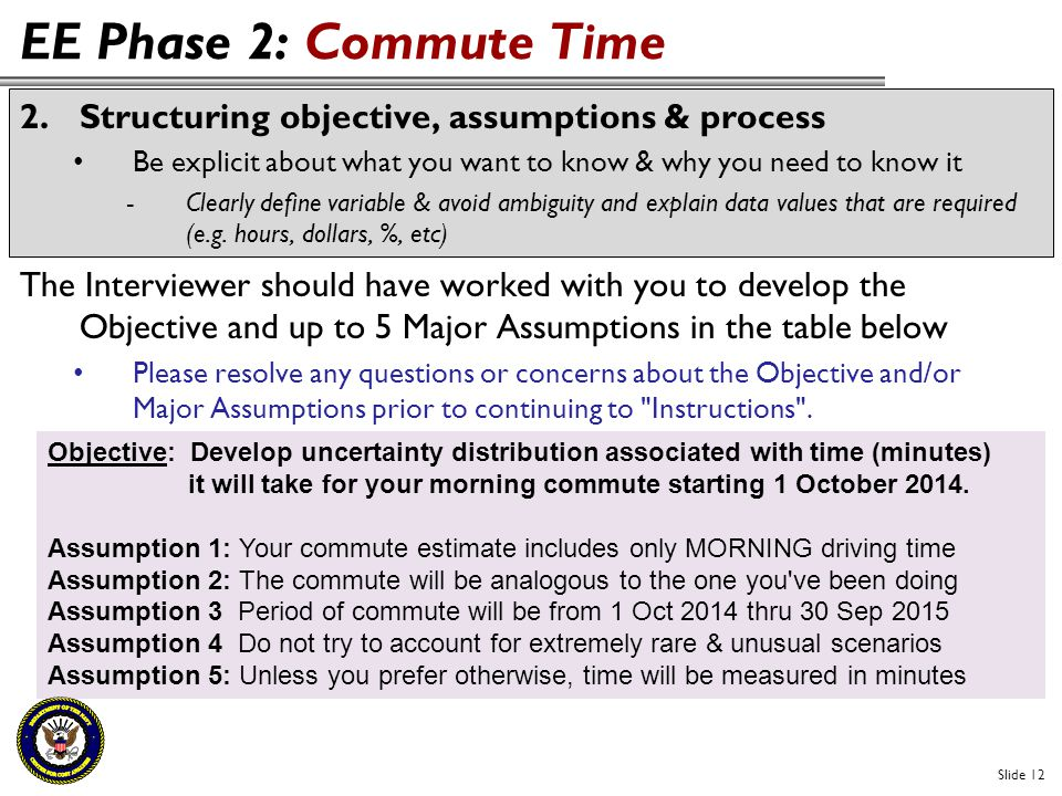 EE Phase 2: Commute Time Structuring objective, assumptions & process