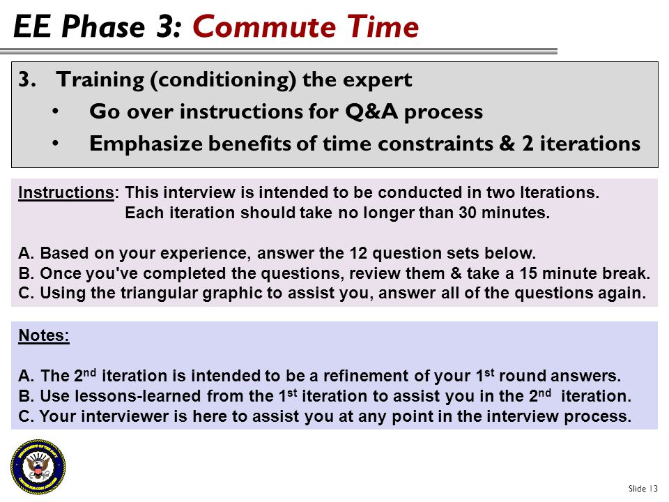 EE Phase 3: Commute Time Training (conditioning) the expert