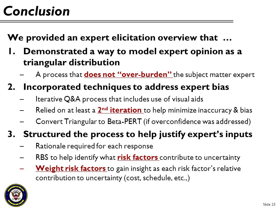 Conclusion We provided an expert elicitation overview that …