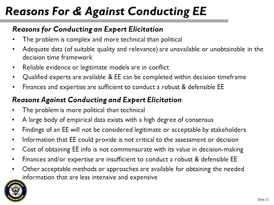 Reasons For & Against Conducting EE