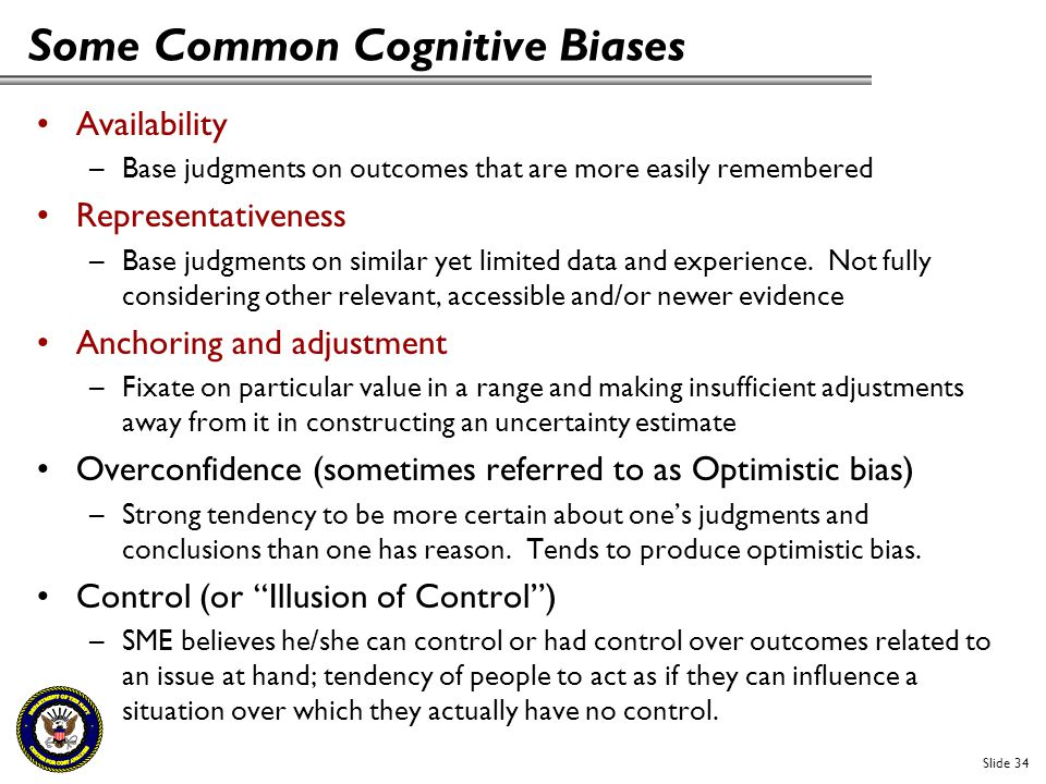 Some Common Cognitive Biases