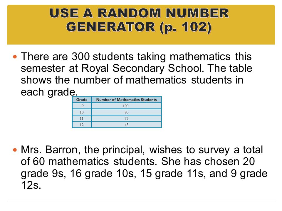 USE A RANDOM NUMBER GENERATOR (p. 102)