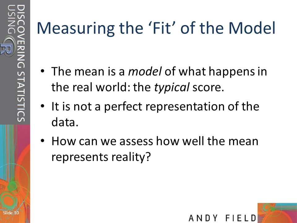 Measuring the 'Fit' of the Model