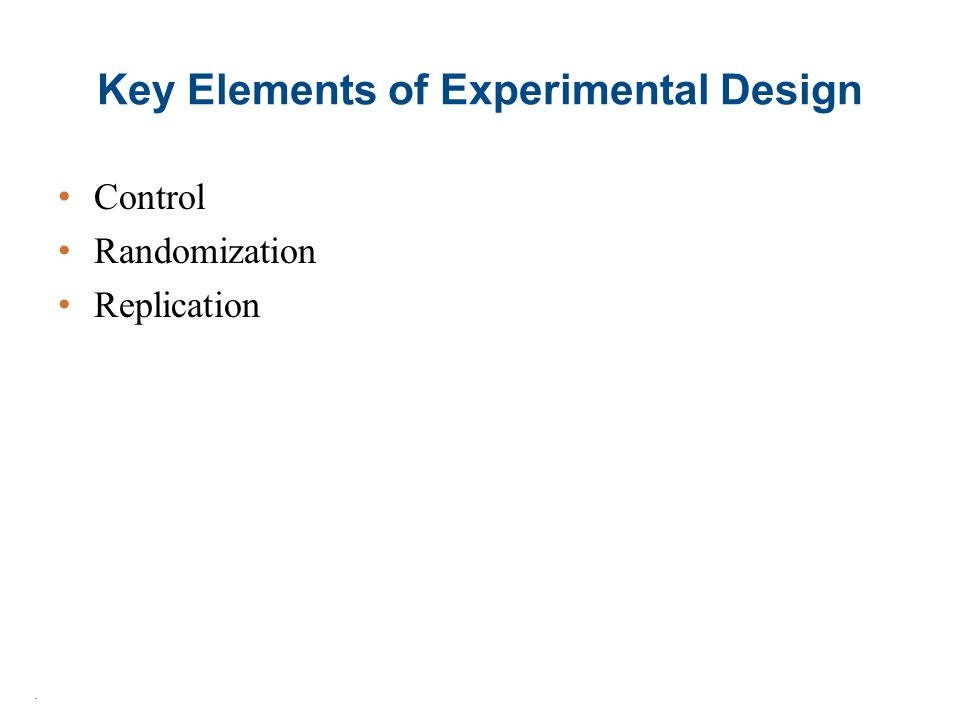 Key Elements of Experimental Design