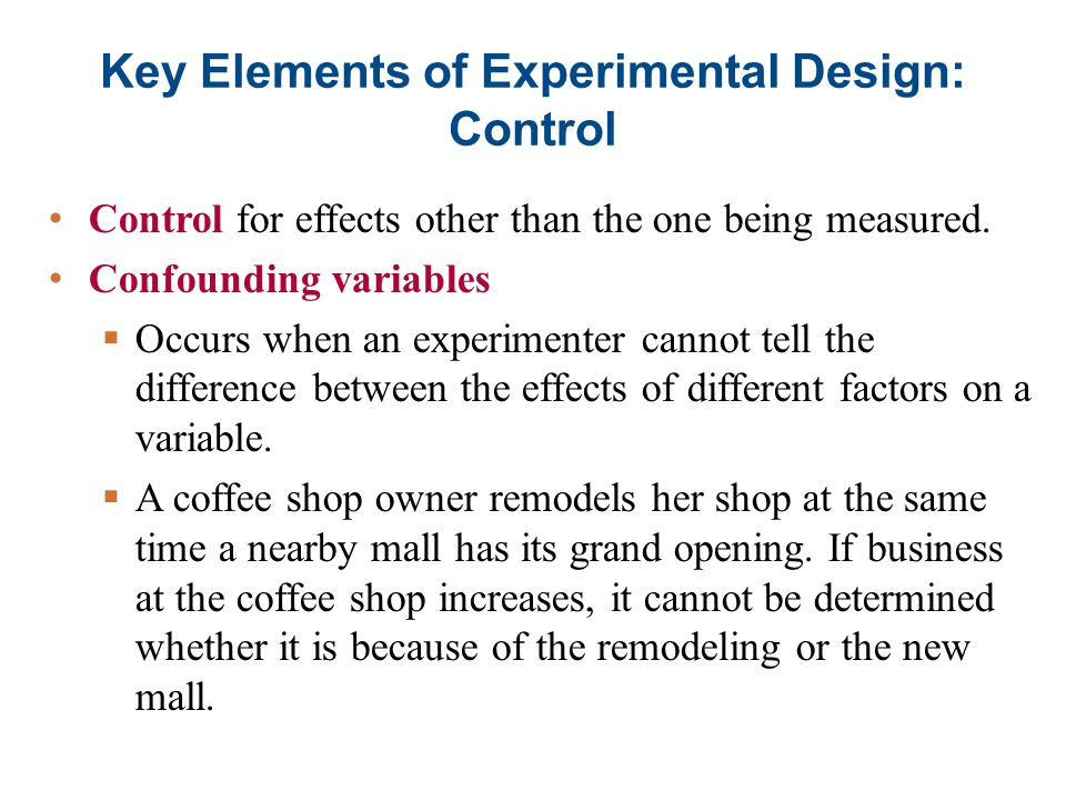 Key Elements of Experimental Design: Control