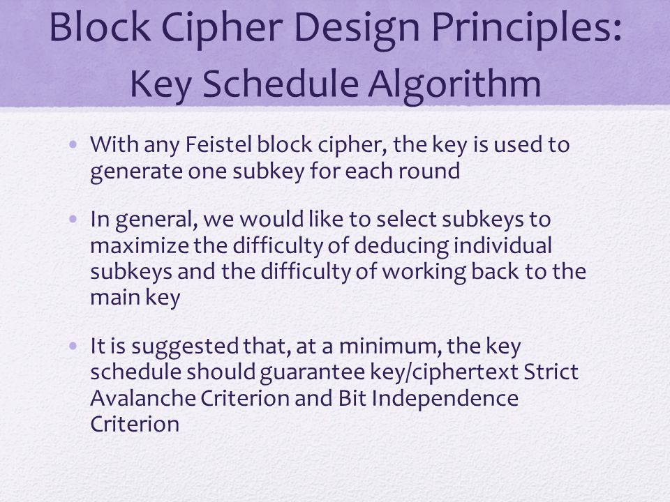 Block Cipher Design Principles: Key Schedule Algorithm