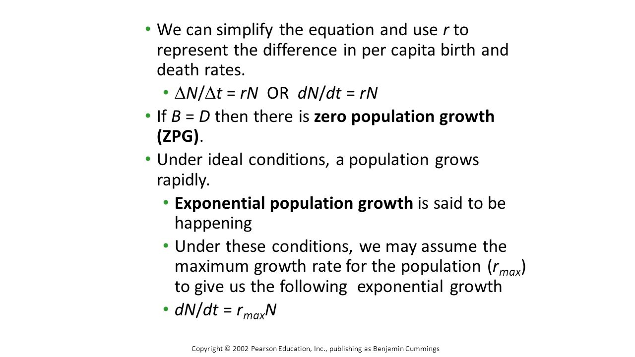 If B = D then there is zero population growth (ZPG).