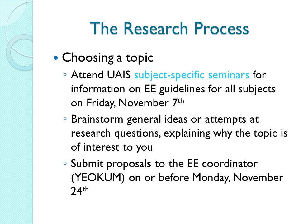 The Research Process Choosing a topic