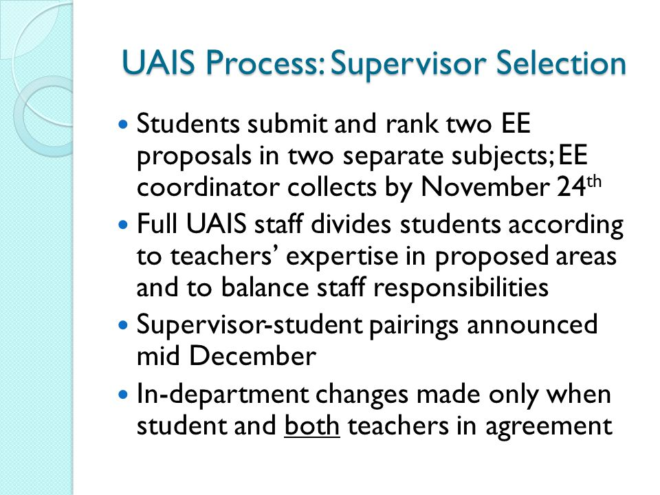 UAIS Process: Supervisor Selection