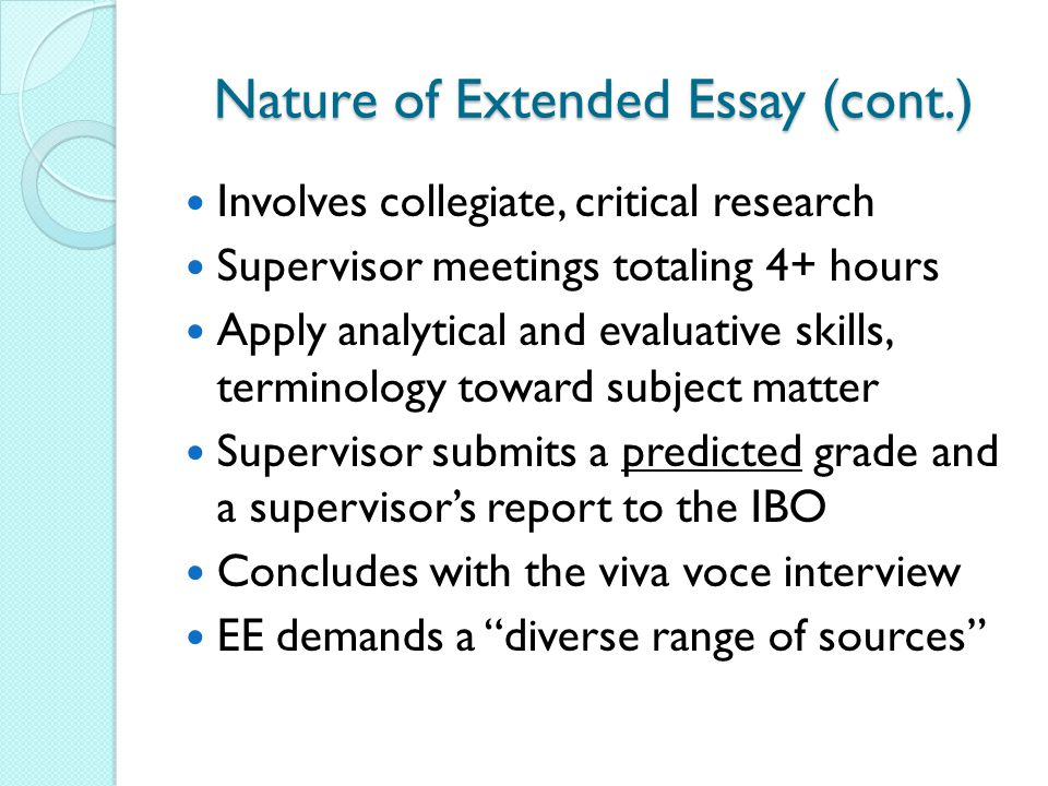 Nature of Extended Essay (cont.)