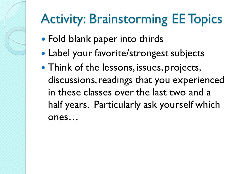 Activity: Brainstorming EE Topics