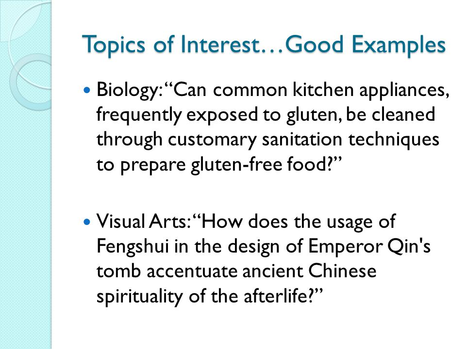 Topics of Interest…Good Examples